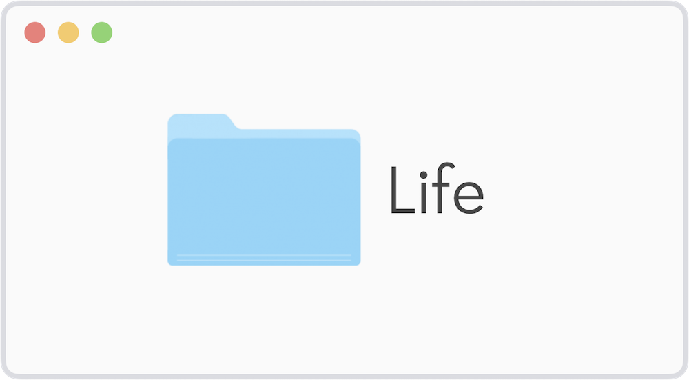 "Illustration of a computer folder called ""Life"""